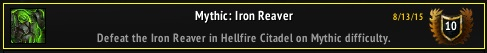 Mythic Iron Reaver Achievement
